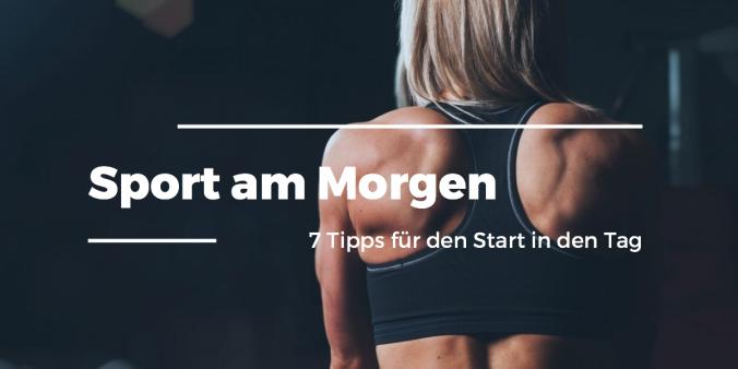 Sport_am_Morgen_7_Tipps