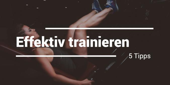 Effektives Training 5 Trainingstipps