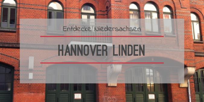 Hannover Linden Entdecke Niedersachsen