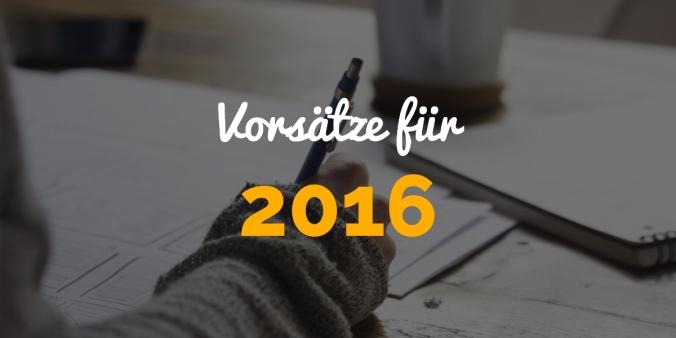 Neujahrsvorsätze 2016