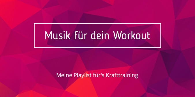 Workout Musik - Playlist für dein Krafttraining
