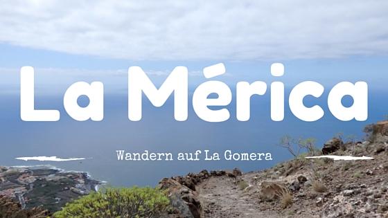 Wanderurlaub La Gomera